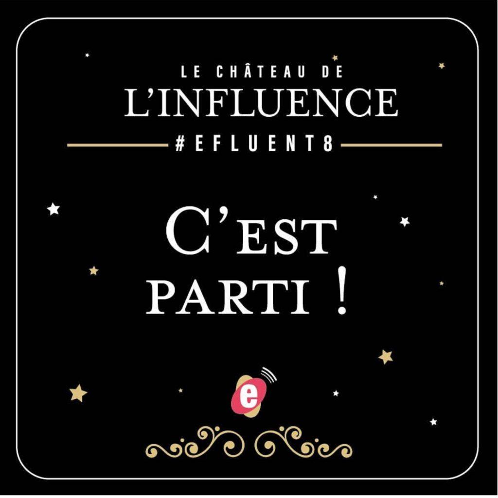 Efluent8 - le chateau de l'influence 2018